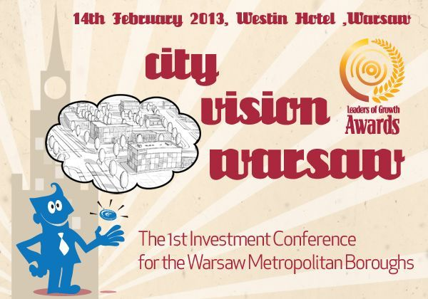 City Vision, The 1st Investment Conference for the Warsaw Metropolitan Boroughs